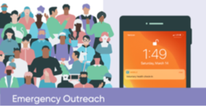 Emergency Outreach by ServiceNow